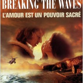 BREAKING THE WAVES de Lars VonTrier