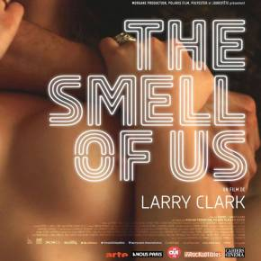 THE SMELL OF US de Larry Clark