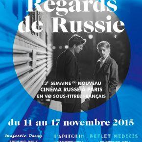 REGARDS DE RUSSIE : 13è Semaine du nouveau Cinéma Russe àParis