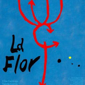 En bref : LA FLOR parties 3 & 4 de MarianoLlinás